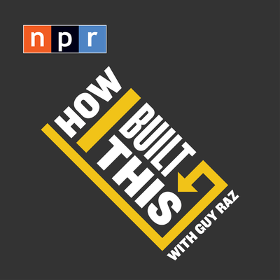 """NPR """"How I Built This"""" – It Never Hurts to Try"""